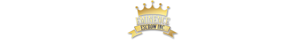 Welcome to Eminence Escrow